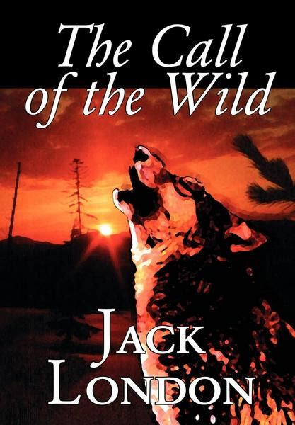 The Call of the Wild by Jack London, Fiction, Classics