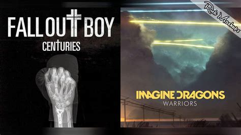 Warriors For Centuries - Fall Out Boy & Imagine Dragons